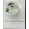 Gin, Vodka, Tequila - 150 nye og klassiske cocktails