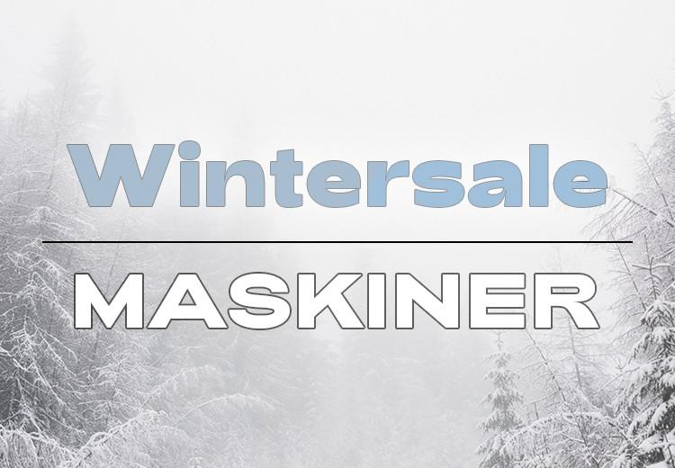 Wintersale - Maskiner